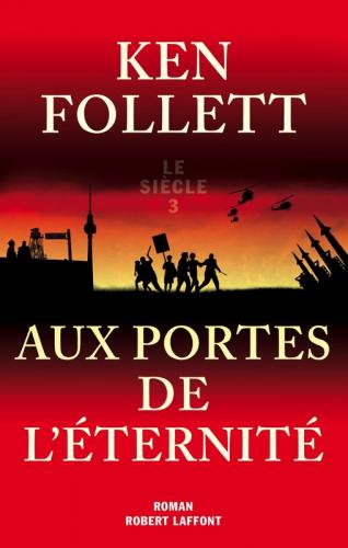 Aux portes de l eternite de ken follett