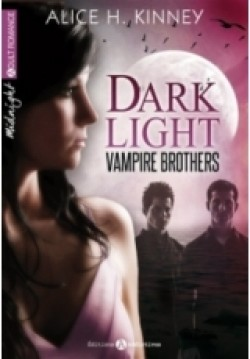 Dark light vampire brothers alice kinney
