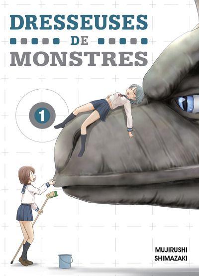 Dresseuses de monstres tome 1 944925