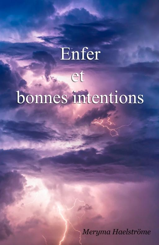 Enfer et bonnes intentions de meryma haelstrome