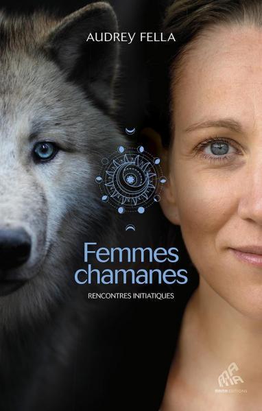 Femmes chamanes audrey fella