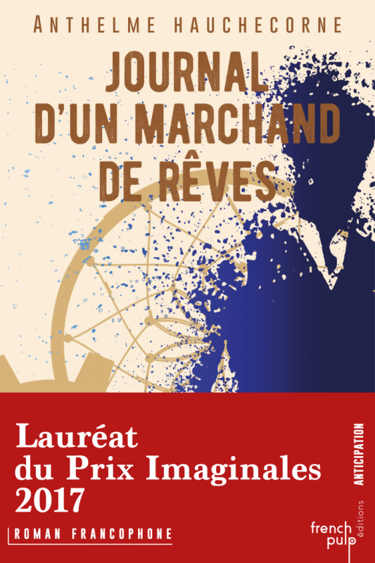 Journal d un marchand de reves anthelme hauchecorne