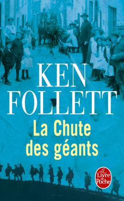 La chute des geants de ken follett
