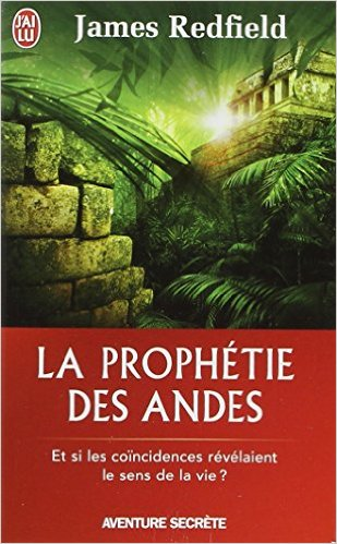 La prophetie des andes de james redfield