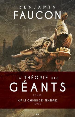 La theorie des geants tome 2 sur le chemin des tenebres 413179