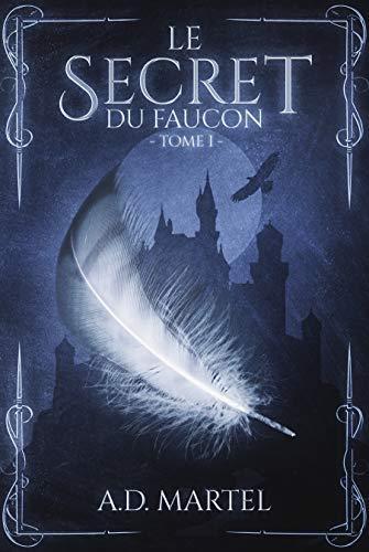 Le secret du faucon tome 1