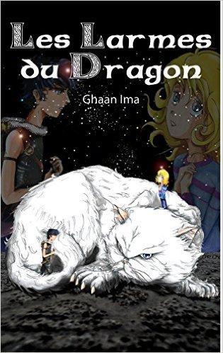 Les larmes du dragon de ghaan ima