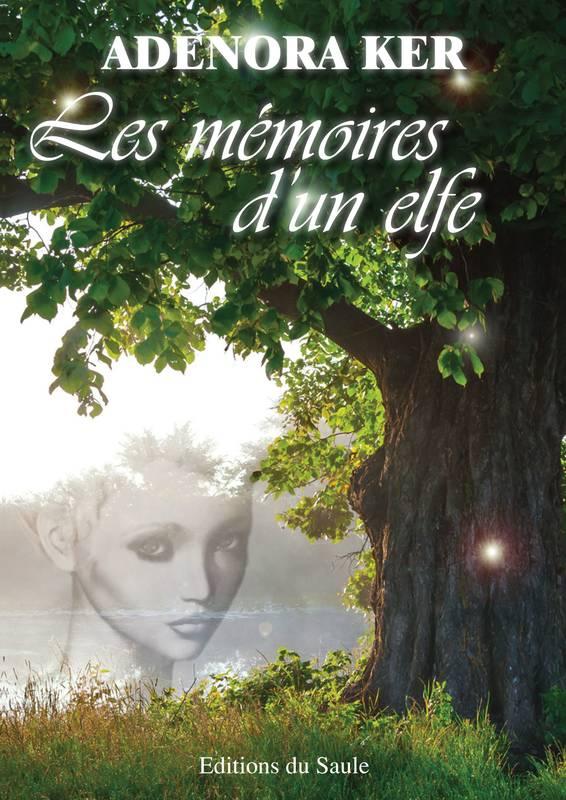 Les memoires d un elfe adenora ker