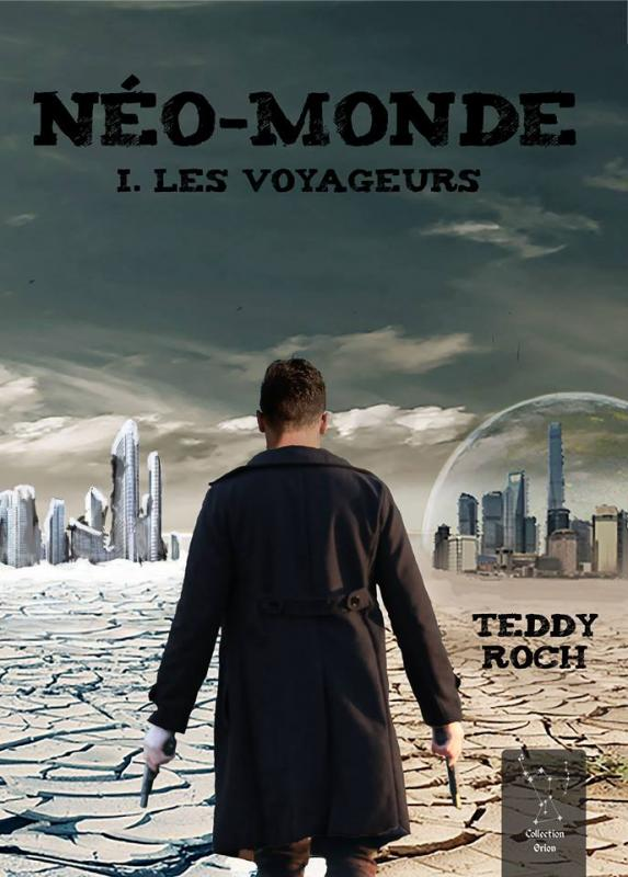 Teddy roch neo monde tome 1 les voyageurs 2