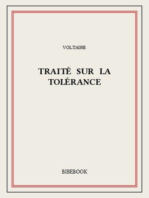 Voltaire traite sur la tolerance 0